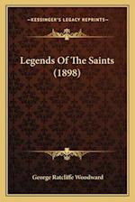 Legends of the Saints (1898) af George Ratcliffe Woodward