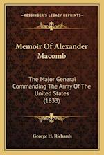 Memoir of Alexander Macomb af George H. Richards
