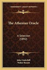The Athenian Oracle the Athenian Oracle af John Underhill
