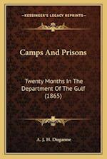 Camps and Prisons af A. J. H. Duganne