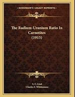 The Radium-Uranium Ratio in Carnotites (1915) af S. C. Lind, Charles F. Whittemore
