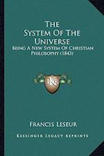 The System of the Universe af Francis Leseur