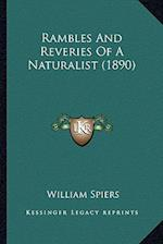 Rambles and Reveries of a Naturalist (1890) af William Spiers