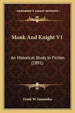 Monk and Knight V1 af Frank W. Gunsaulus