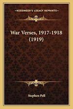 War Verses, 1917-1918 (1919)