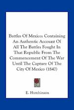 Battles of Mexico af E. Hutchinson