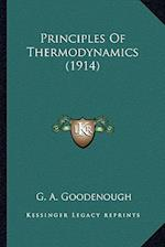 Principles of Thermodynamics (1914) af G. A. Goodenough