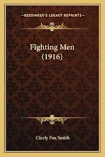 Fighting Men (1916) af Cicely Fox Smith