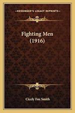 Fighting Men (1916) af Cicely Fox Smith