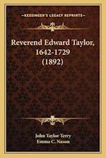 Reverend Edward Taylor, 1642-1729 (1892) af Emma C. Nason, John Taylor Terry