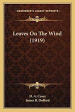 Leaves on the Wind (1919) af D. A. Casey