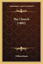 The Church (1882) af William Binnie