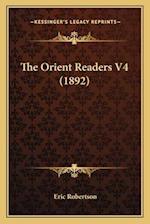 The Orient Readers V4 (1892) af Eric Robertson