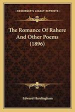 The Romance of Rahere and Other Poems (1896) af Edward Hardingham
