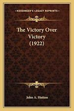 The Victory Over Victory (1922)