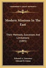Modern Missions in the East af Edward A. Lawrence