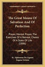 The Great Means of Salvation and of Perfection af St Alphonsus de Liguori