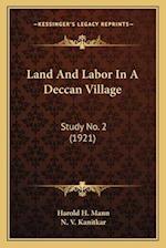 Land and Labor in a Deccan Village af Harold H. Mann, N. V. Kanitkar