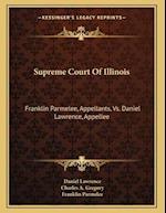 Supreme Court of Illinois af Franklin Parmelee, Daniel Lawrence, Charles A. Gregory