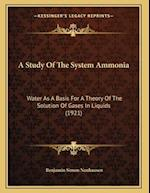 A Study of the System Ammonia af Benjamin Simon Neuhausen