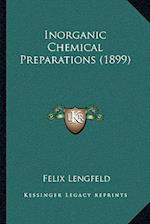 Inorganic Chemical Preparations (1899) af Felix Lengfeld