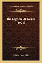 The Lagoon of Desire (1921) af William Fisher Alder