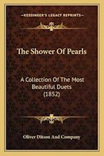 The Shower of Pearls af Oliver Ditson and Company