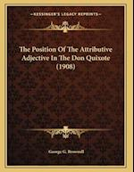 The Position of the Attributive Adjective in the Don Quixote (1908) af George G. Brownell