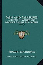 Men and Measures af Edward Nicholson