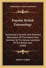 Popular British Entomology af Maria E. Catlow