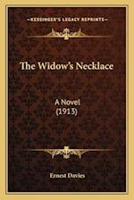 The Widow's Necklace af Ernest Davies