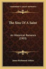 The Sins of a Saint af James Richmond Aitken