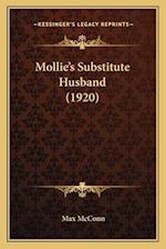 Mollie's Substitute Husband (1920) af Max Mcconn
