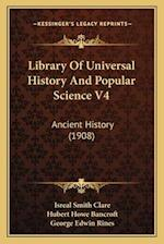 Library of Universal History and Popular Science V4 af Isreal Smith Clare