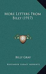 More Letters from Billy (1917) af Billy Gray