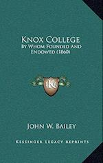 Knox College af John W. Bailey