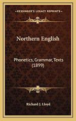 Northern English af Richard J. Lloyd
