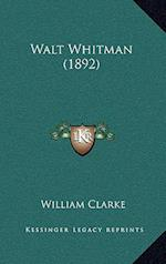 Walt Whitman (1892)