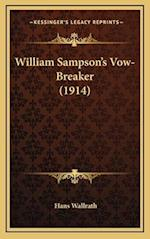 William Sampson's Vow-Breaker (1914) af Hans Wallrath