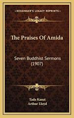 The Praises of Amida af Tada Kanai