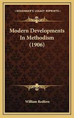 Modern Developments in Methodism (1906) af William Redfern