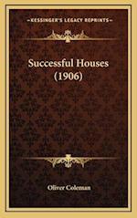 Successful Houses (1906) af Oliver Coleman