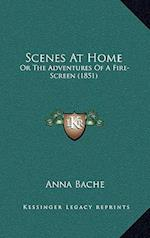 Scenes at Home af Anna Bache