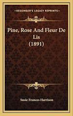 Pine, Rose and Fleur de Lis (1891) af Susie Frances Harrison