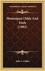 Homespun Odds and Ends (1902) af John A. Collins