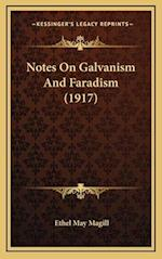Notes on Galvanism and Faradism (1917) af Ethel May Magill