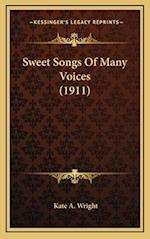 Sweet Songs of Many Voices (1911) af Kate A. Wright