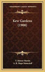 Kew Gardens (1908) af A. R. Hope Moncrieff