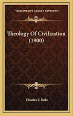 Theology of Civilization (1900)