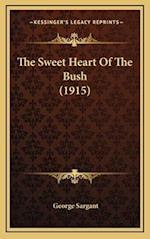 The Sweet Heart of the Bush (1915) af George Sargant